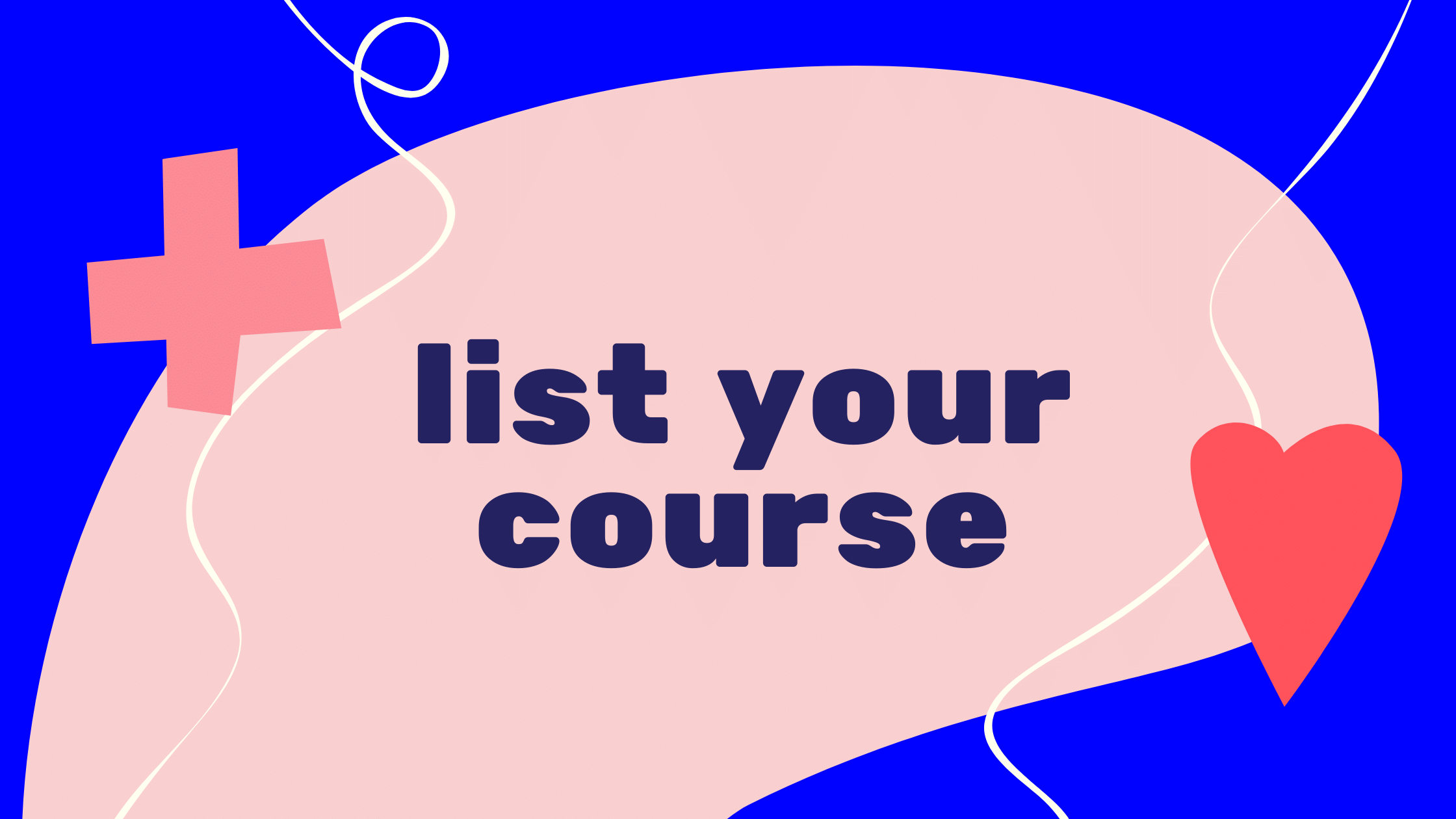 List your course